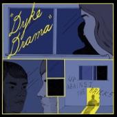Dyke Drama - Crying in a Bathroom Stall