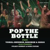 Pop the Bottle Single