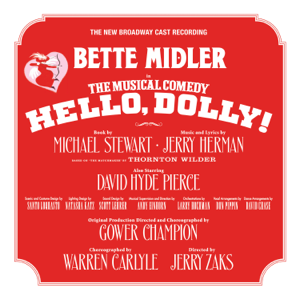 Hello, Dolly! - Bette Midler & 2017 Broadway Cast of Hello, Dolly!
