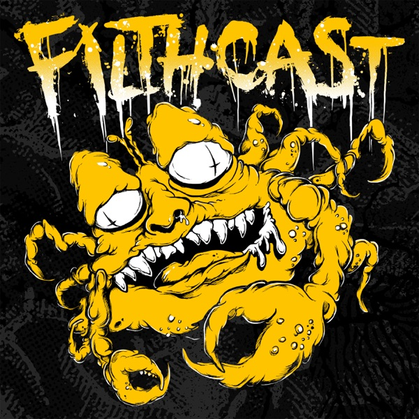 Filthcast