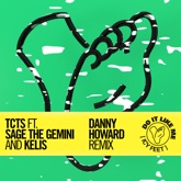 Do It Like Me (Icy Feet) [Danny Howard Remix] [feat. Sage the Gemini & Kelis] - Single