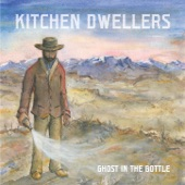 Kitchen Dwellers - Ghost In the Bottle