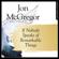 Jon McGregor - If Nobody Speaks of Remarkable Things (Unabridged)