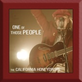 The California Honeydrops - One of Those People