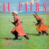 Au Pairs - Repetition