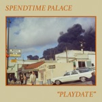 Spendtime Palace - Get It Straight