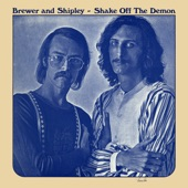 Brewer & Shipley - When Everybody Comes Home