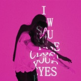 I Saw You Close Your Eyes - Single