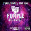 Purple Actavist - Single, 2017