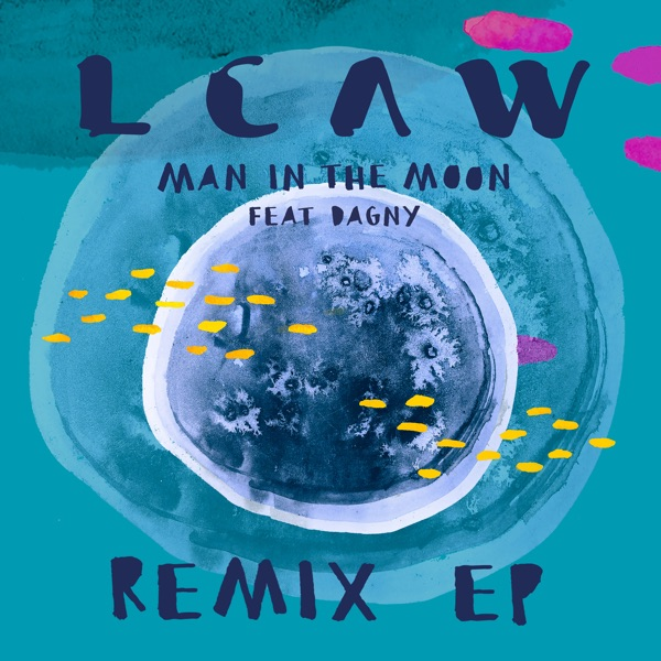 Man in the Moon (feat. Dagny) [Remixes] - EP