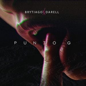 Brytiago - Punto G feat. Darell
