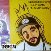 R.I.P YAMS (feat. A$AP Rocky) - Single