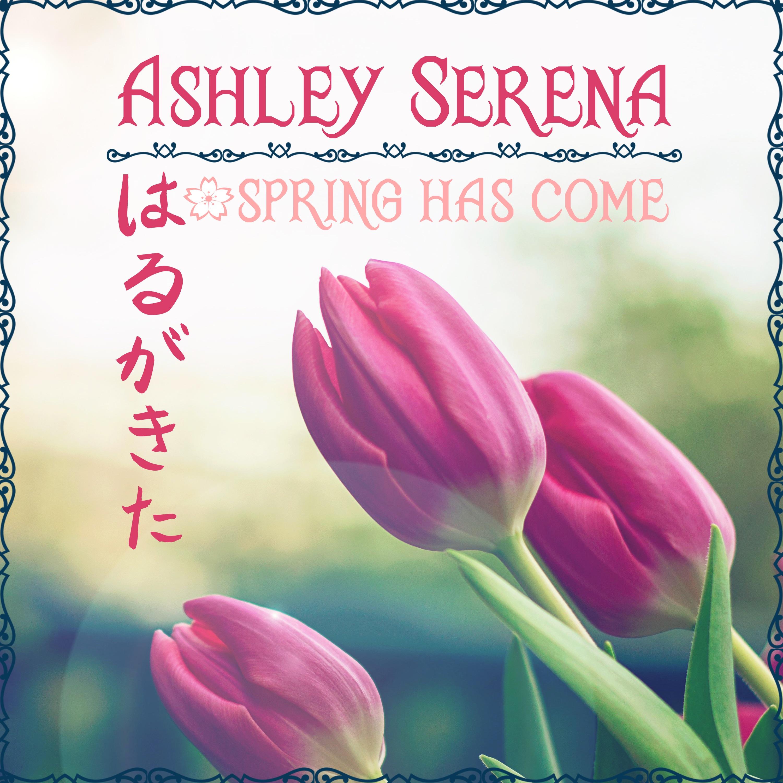 Spring Has Come - Single