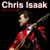 Baby Did a Bad, Bad Thing - Chris Isaak