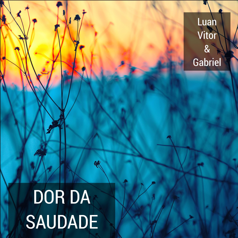 Dor Da Saudade - Single