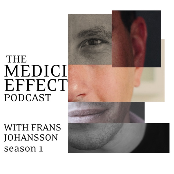 The Medici Effect Podcast