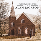 Precious Memories Collection-Alan Jackson