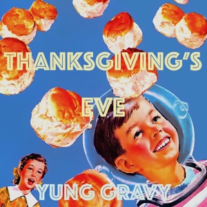 Thanksgiving's Eve Mp3 Download