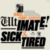 Ultimate / Sick & Tired (BADBADNOTGOOD Sessions) [feat. BADBADNOTGOOD] - Single, Denzel Curry