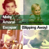 Escapar (Slipping Away) [feat. Amaral] [MHC Extended Remix] - Single