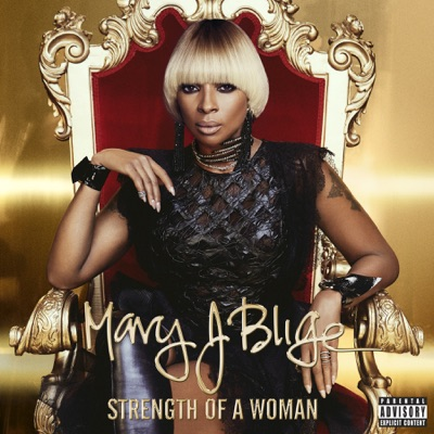 Mary J. Blige– Strength of a Woman