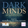 Dark Minds: A Collection of Compelling Short Stories for Charity (Unabridged)