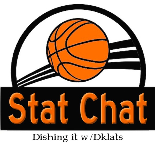 Statchat - Dishing it w/Dklats