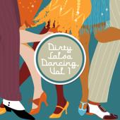Dirty Salsa Dancing, Vol. 1