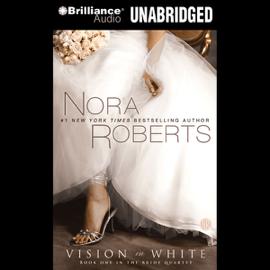 Vision in White: The Bride Quartet, Book 1 (Unabridged) audiobook