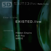 Existed.Live (Hidden Empire Remix)