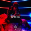 All Your Fault Single