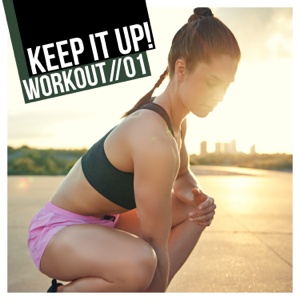 Various Artists - Keep It up! Workout, Vol. 1