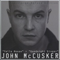 Yella Hoose / Goodnight Ginger (Remastered Deluxe Edition) by John McCusker on Apple Music