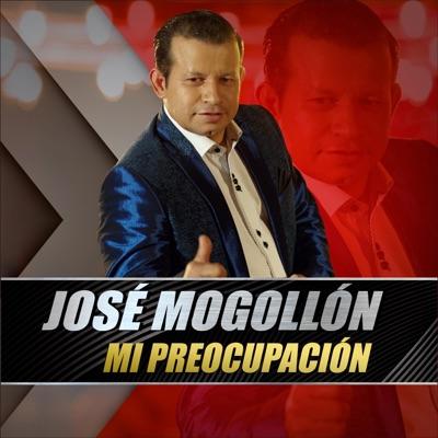 Mi Preocupación - Single - Jose Mogollon