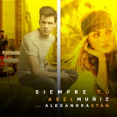 Siempre Tú (feat. Alexandra Stan) - Single
