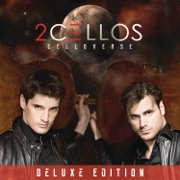 Celloverse (Deluxe Edition) - 2CELLOS - 2CELLOS