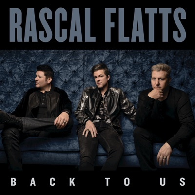 Yours If You Want It - Rascal Flatts song