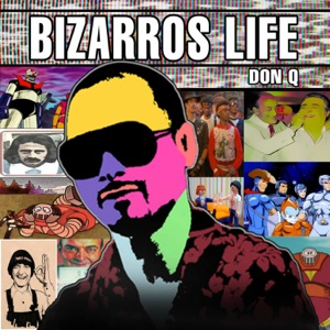 Bizarros Life Mp3 Download