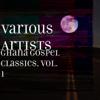 Ghana Gospel Classics, Vol. 1 - Various Artists