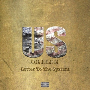 Us or Else: Letter to the System Mp3 Download