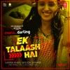 Ek Talaash Hai