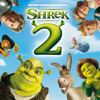 Shrek 2 (Original Motion Picture Soundtrack) - Various Artists