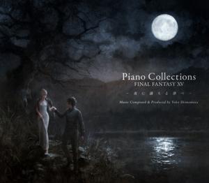 Piano Collections - FINAL FANTASY XV: Moonlit Melodies - Yoko Shimomura