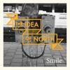 Smile, The Idea of North
