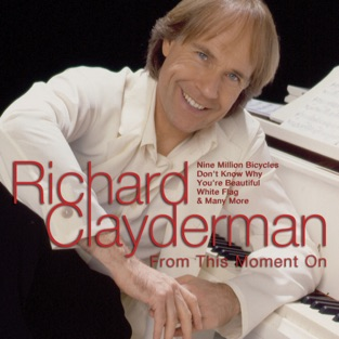 From This Moment on – Richard Clayderman
