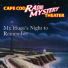Steven Thomas Oney - Mr. Hugo's Night to Remember  artwork