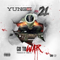 Go to War (feat. 21 Savage) - Single Mp3 Download