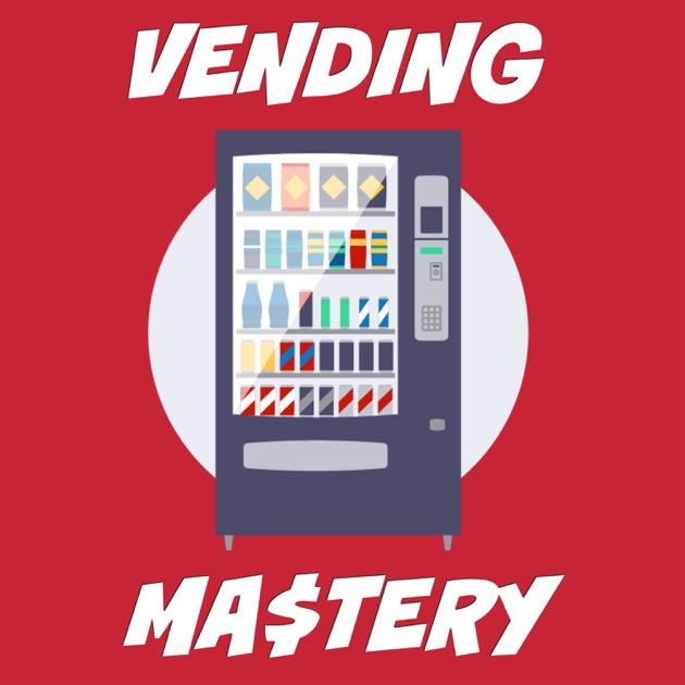 Vending mastery passive income entrepreneurship by dylan mccabe vending mastery passive income entrepreneurship by dylan mccabe passive income entrepreneurship vending mastery on apple podcasts colourmoves