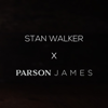 Stan Walker & Parson James - Tennessee Whiskey artwork