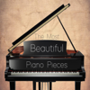 The Most Beautiful Piano Pieces - Giovanni Umberto Battel